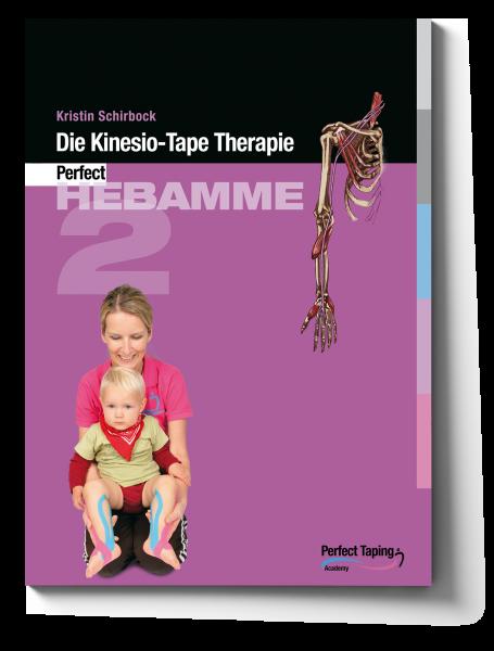 """Lehrbuch """"Kinesiologisches Tapen für Gynäkologen und Hebammen Modul II"""""""