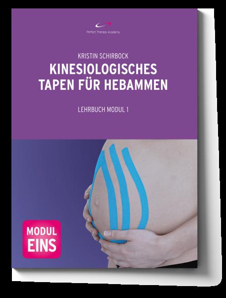 """Lehrbuch """"Kinesiologisches Tapen für Gynäkologen und Hebammen Modul I"""""""